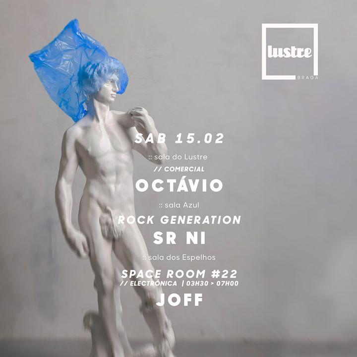 Sab 15 Fev : comercial Octávio : rock Sr Ni : Space Joff
