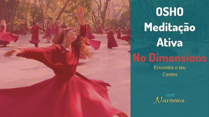 OSHO Meditação Ativa: No Dimensions Meditation
