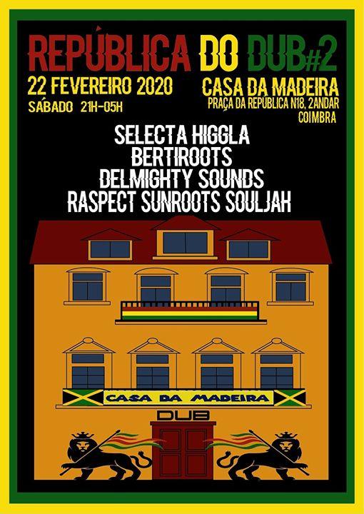 República do DUB #2 - 22 Fevereiro 2020