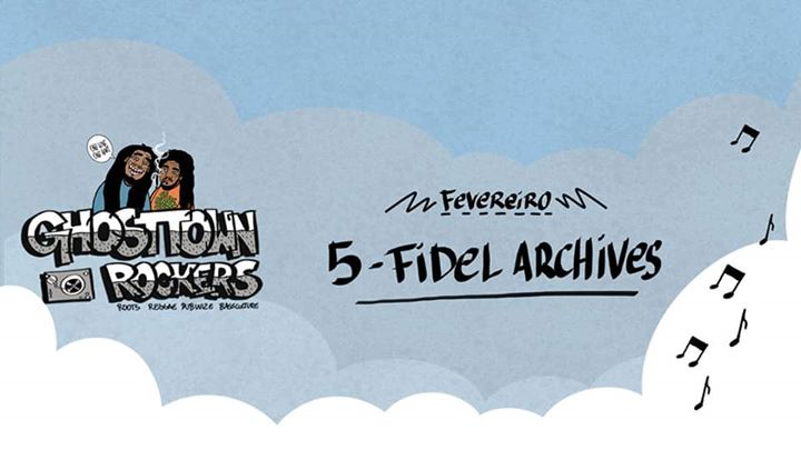 Ghosttown Rockers sessions // 05 FEV // Fidel Archives