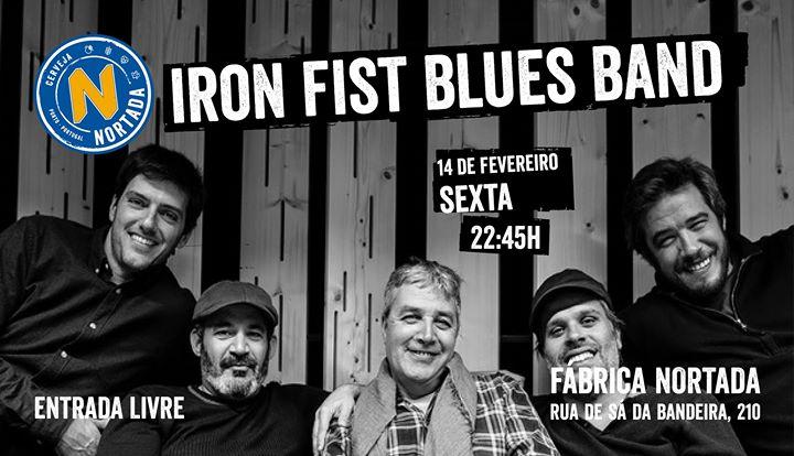 Iron Fist Blues Band - Fábrica Nortada