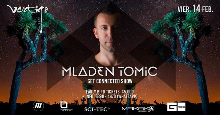 Mladen Tomic en Club Vertigo Den 14 Feb Get Connected Show