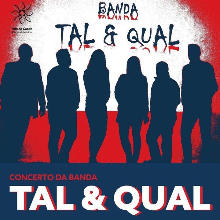 Concerto da Banda Tal & Qual