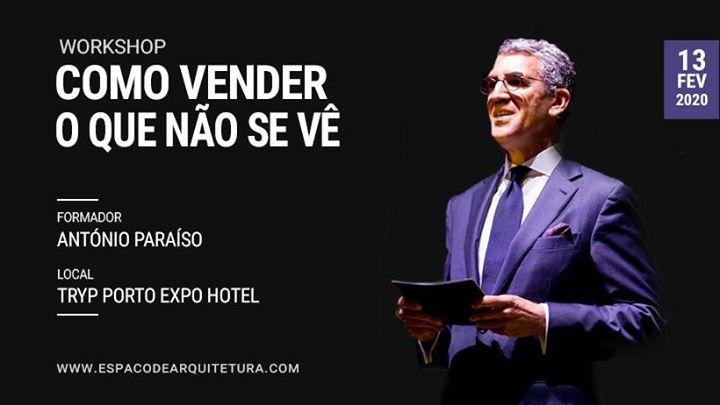 Workshop . Como Vender o Que Não Se Vê . Porto