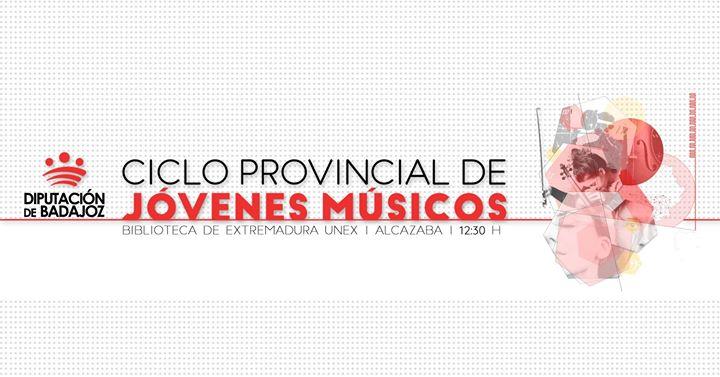 III Ciclo de Jóvenes Músicos   Primer concierto