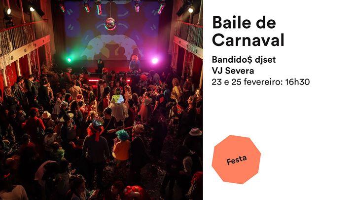 Baile de Carnaval, Bandido$ djset e Vj Severa