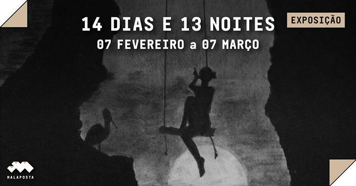 Exposição: 14 Dias e 13 Noites