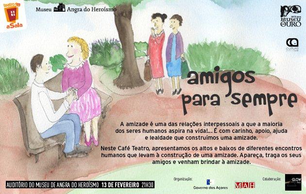 Café Teatro | Amigos para Sempre