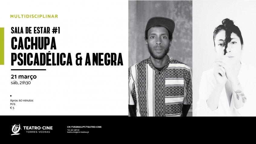 Cachupa Psicadélica & A Negra