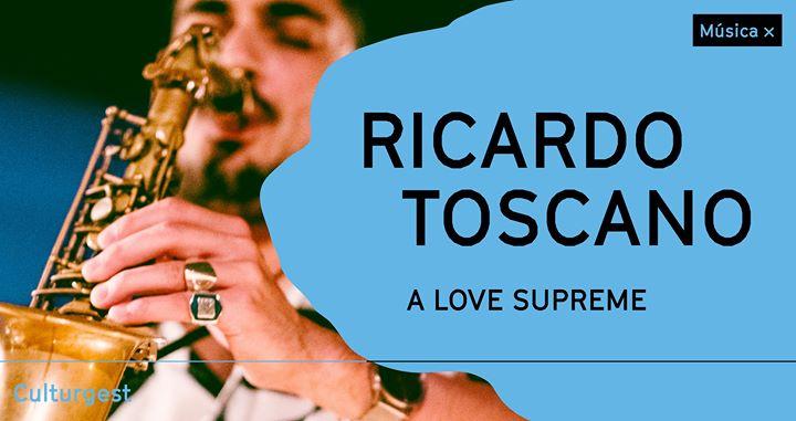 Música x Ricardo Toscano: A Love Supreme de John Coltrane