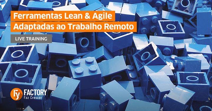 Ferramentas Lean e Agile Adaptadas ao Trabalho Remoto