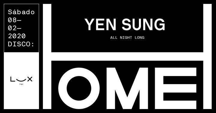 Home: Yen Sung all night long