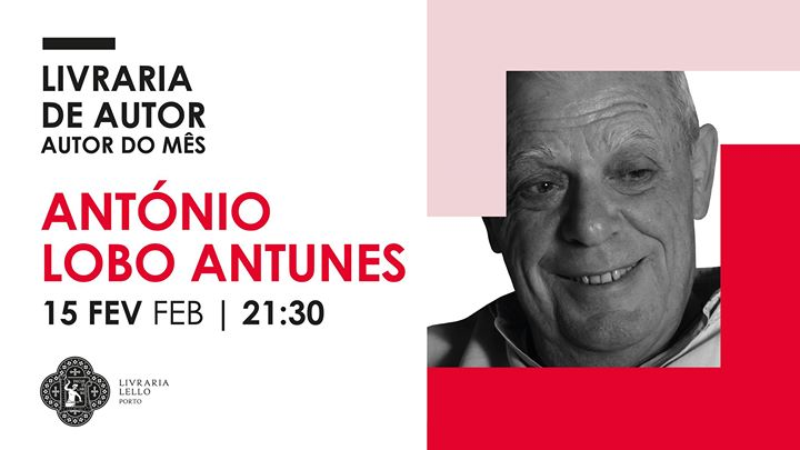 Autor do Mês - António Lobo Antunes | Author of the Month