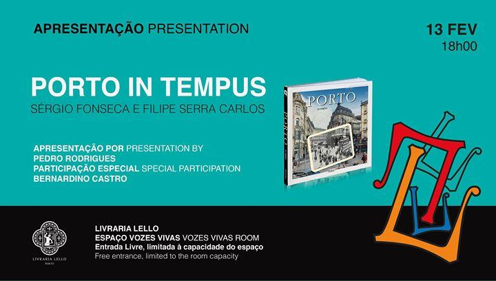 Lançamento do Livro 'Porto in Tempus'