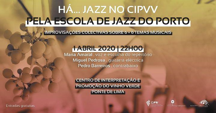 Cancelado - Há Jazz no CIPVV - 6 + 6 improvisações | 1 de Abril