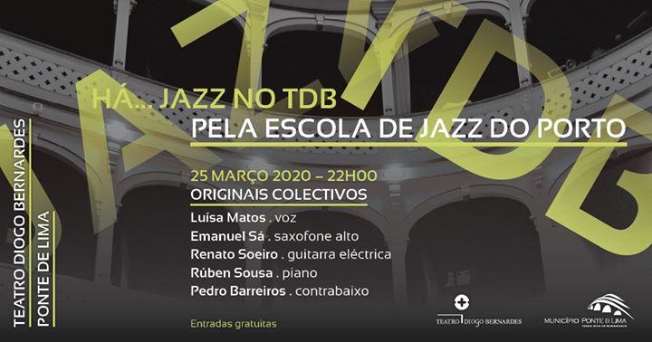 Cancelado - Há Jazz no TDB - Originais Colectivos