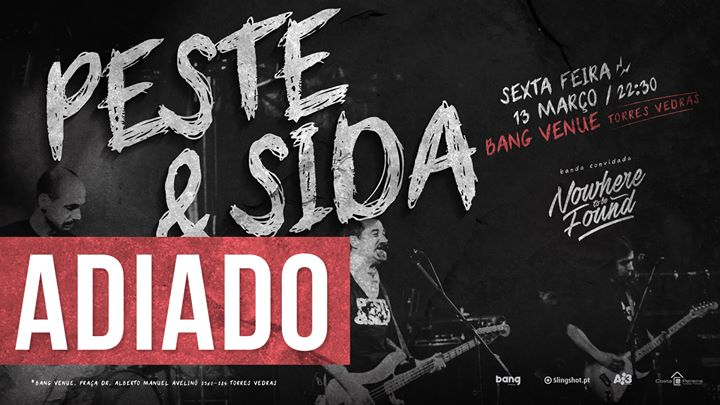 ADIADO Peste & Sida | Nowhere To Be Found - Bang Venue