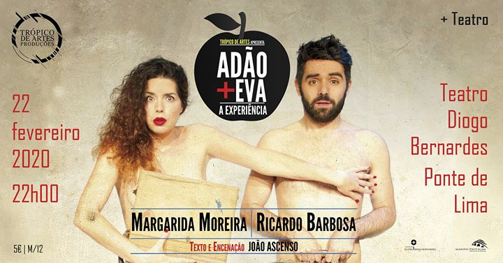 Adão + Eva: A Experiência, pela Trópico de Artes Produções