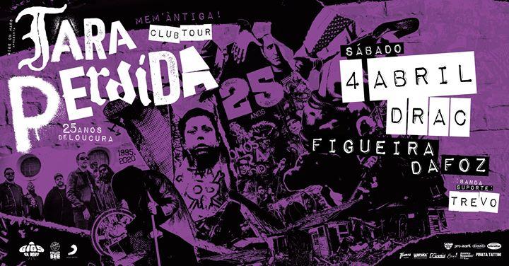 Tara Perdida - 25 Anos Club Tour   Figueira da Foz