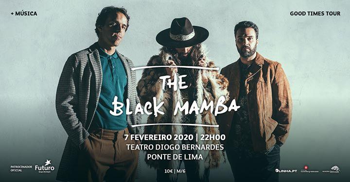 The Black Mamba | Good Times Tour - Teatro Diogo Bernardes