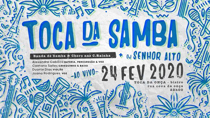 Toca da Samba + Senhor Alto > 2ª Feira Carnaval na Toca da Onca