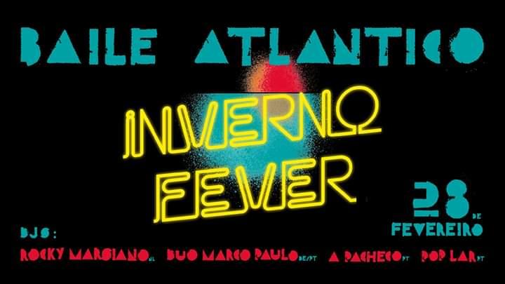 Baile Atlântico : Inverno Fever