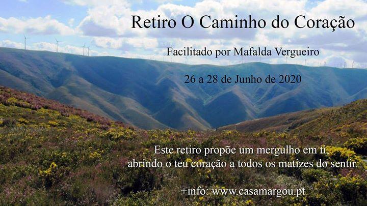 Retiro O Caminho do Coração Junho 2020 - The way of the heart