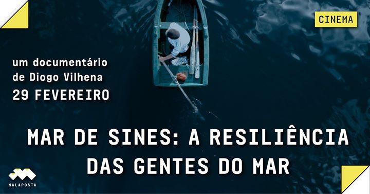 Ciclo Alentejo: Mar de Sines - A Resiliência das Gentes do Mar