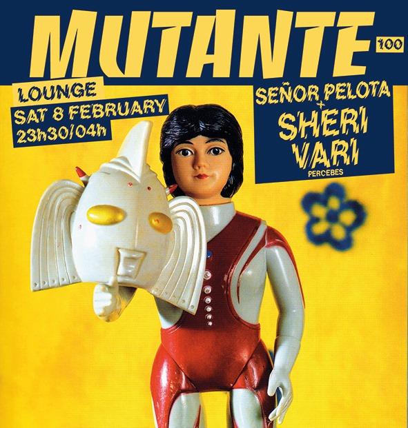 Mutante #100 c/ Señor Pelota + Sheri Vari