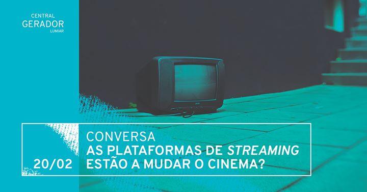 Conversa | As plataformas de streaming estão a mudar o cinema?