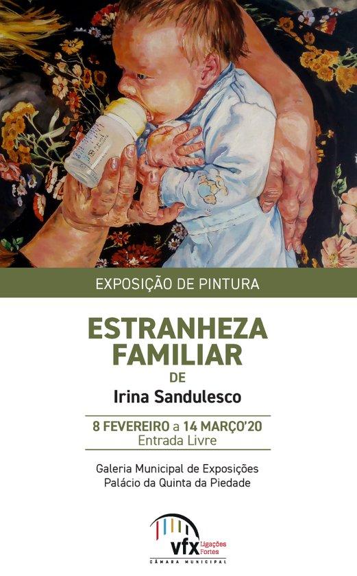 Exposição de pintura 'Estranheza Familiar', de Irina Sandulesco