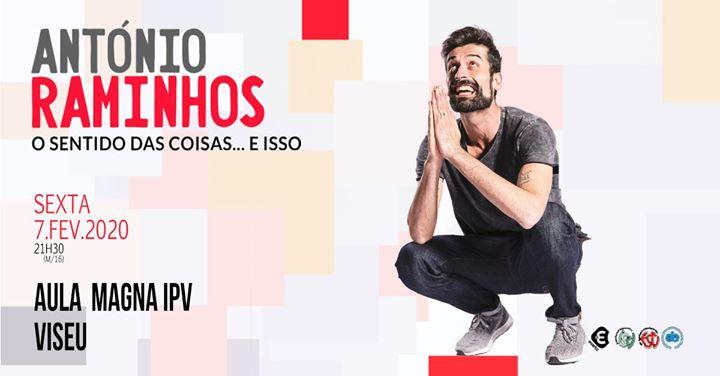 António Raminhos - O Sentido das coisas e isso!