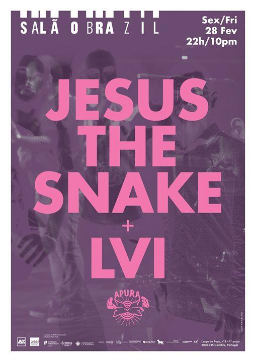 Festival Apura apresenta: LVI e Jesus The Snake