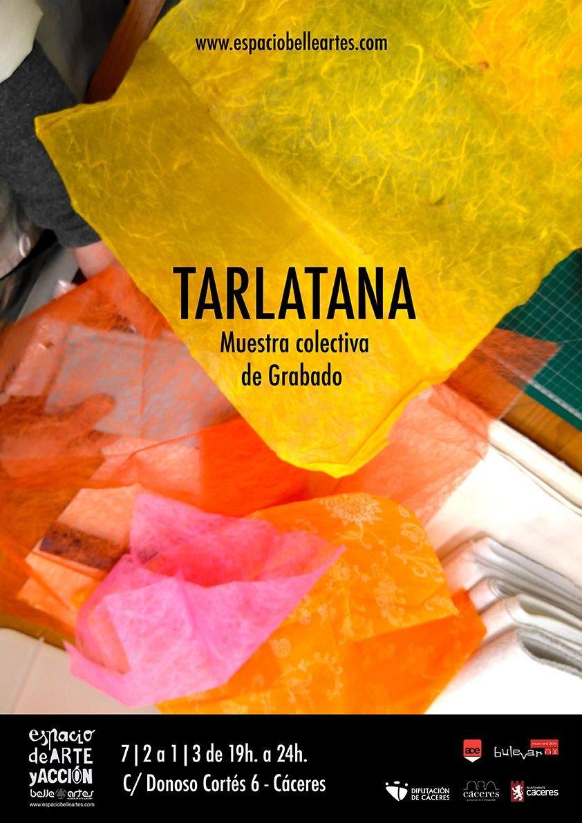 TARLATANA, Muestra colectiva de Grabado