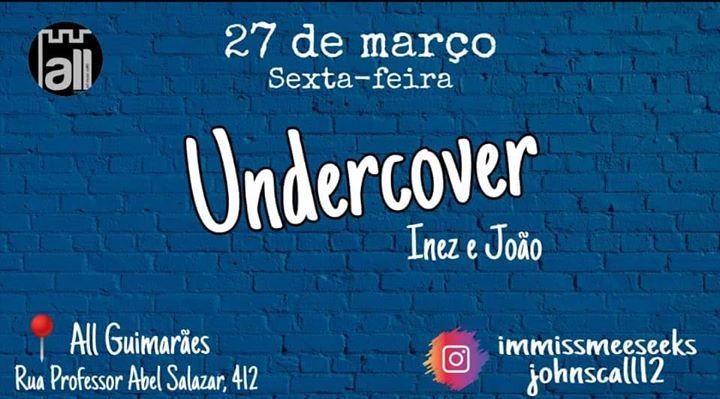 Undercover - Inez e João