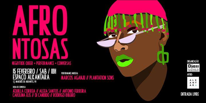 Afrontosas- Negritude QueerI Performance I Conversas *