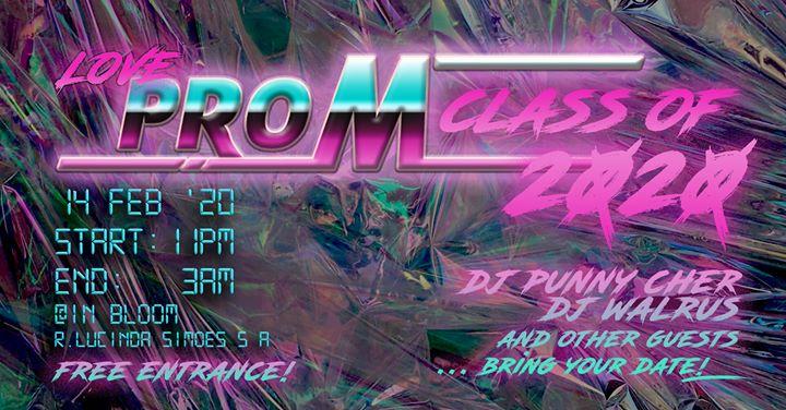 Love Prom Class of 2020 w/ DJ Punny Cher and DJ Walrus
