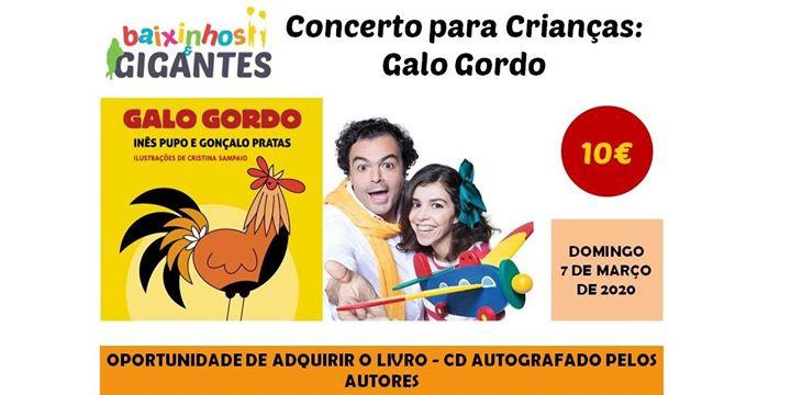 Concerto para Crianças: Galo Gordo