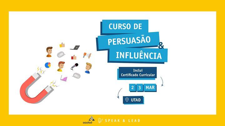 Curso Persuasão & Influência - UTAD