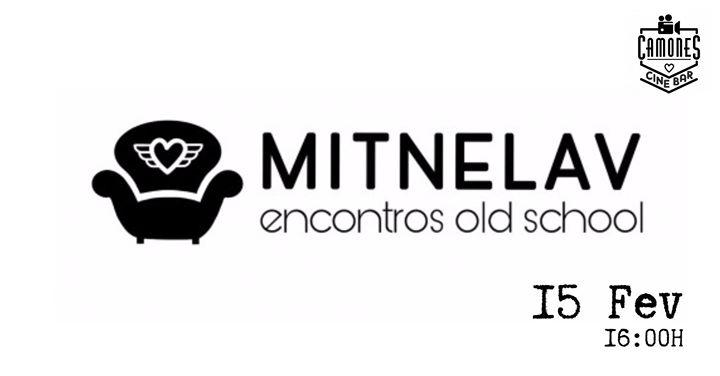 Mitnelav (Meeting & Love) - Encontros Old School
