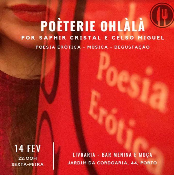Poèterie Ohlàlà - na Menina e Moça do Porto