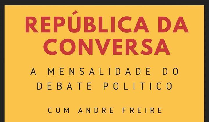 República da Conversa, a mensalidade do debate político