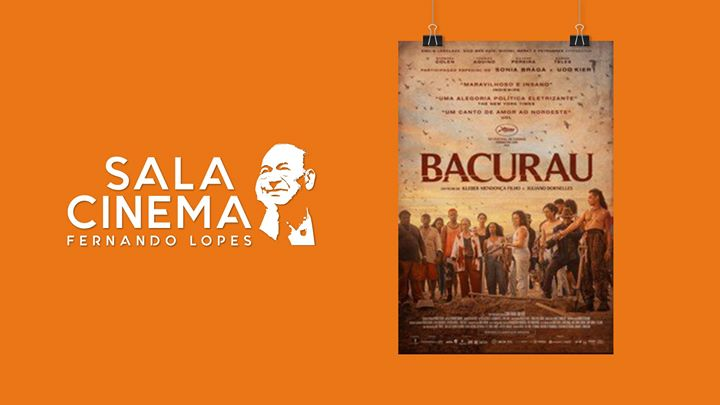 Bacurau - Cinema Fernando Lopes