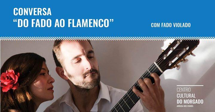 """Conversa """"Do Fado ao Flamenco"""" com Fado Violado"""