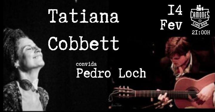 Tatiana Cobbett convida Pedro Loch