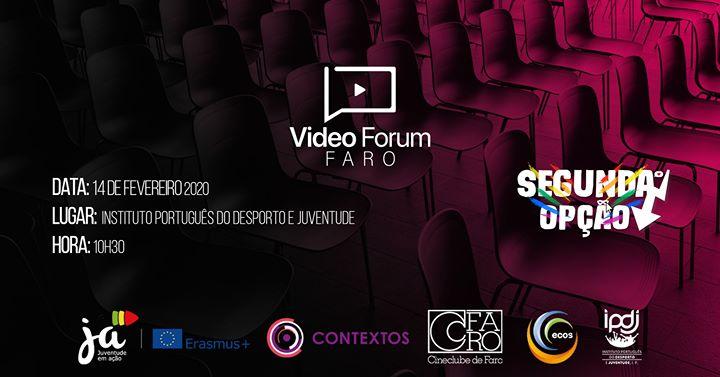 Video Forum: Segunda Opção