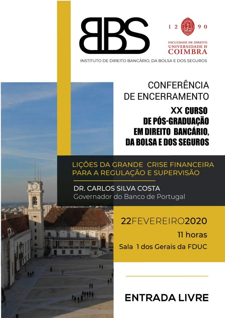 CONFERÊNCIA DE ENCERRAMENTO – XX Curso de Pós-Graduação em Direito Bancário, da Bolsa e dos Seguros