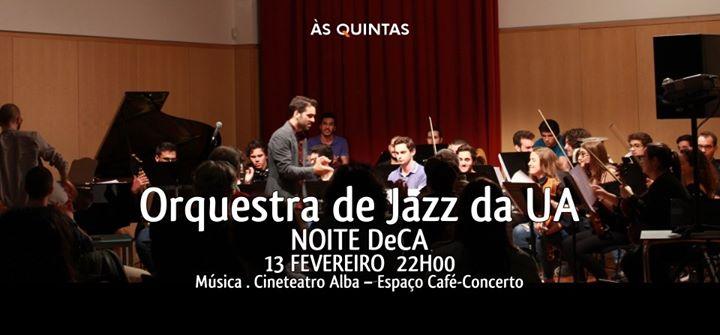 Às Quintas | Orquestra de Jazz da UA - Noite DeCA