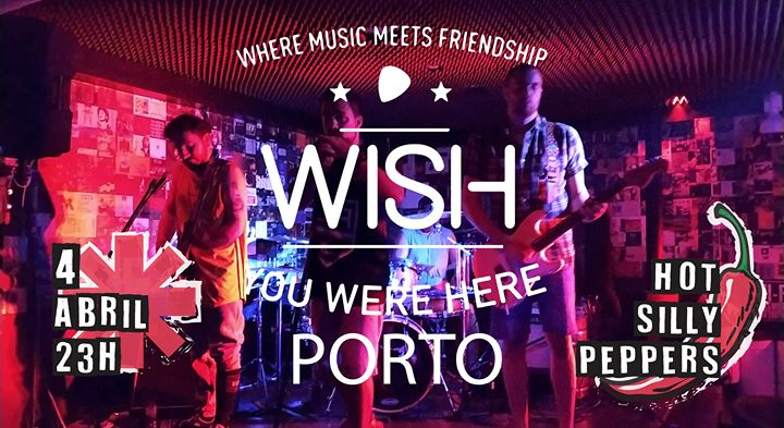 Hot Silly Peppers ao vivo no Wish You Were Here Porto