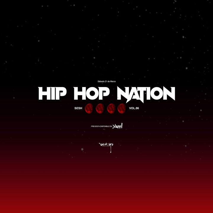 Hip Hop Nation Sesh Vol.06 at Club Vertigo